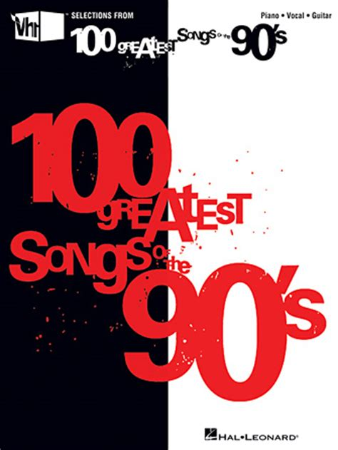 VH1's 100 Greatest Songs of the '90s | Hal Leonard Online