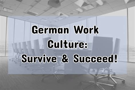 German Work Culture: 12 Tips to Ensure you Survive and Succeed