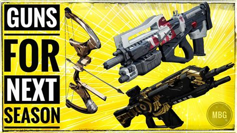 Best weapons to have for next season destiny 2 - YouTube