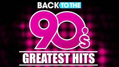 Back To The 90s - 90s Greatest Hits Album - 90s Music Hits
