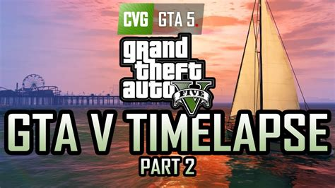 GTA 5 A day at the Vinewood Sign (GTA V Timelapse) - YouTube